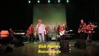 Blek Panters - Buosa nuoga
