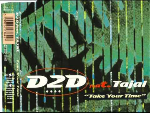 D2D featuring Tajal - Take Your Time [1994]
