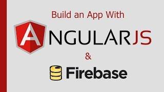 Build an App With AngularJS & Firebase