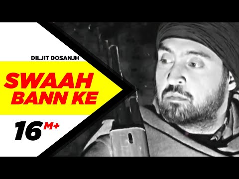 Xxx Mp4 Swaah Bann Ke Full Audio Song Diljit Dosanjh Punjabi Song Collection Speed Records 3gp Sex