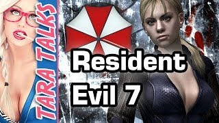 Tara Talks - Resident Evil 7, Wii U sales and horror games - S2E11