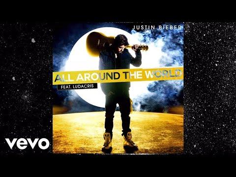 Justin Bieber All Around The World Lyric Video