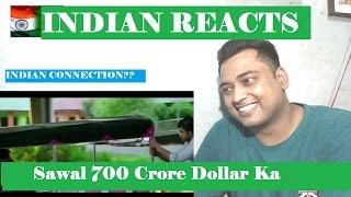 Indian Reacts to Sawal 700 Crore Dollar Ka | Pakistani Movie Trailer | Review | Reaction |