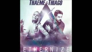 03 Thaeme e Thiago   Pra ter você aqui