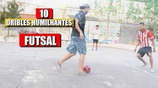 10 DRIBLES HUMILHANTES DE FUTSAL PARA FAZER NO INTERCLASSES