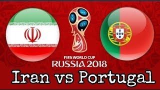 FIFA 18 World Cup Mode Portugal VS Iran  [Group H]