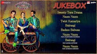 Bareilly Ki Barfi - Full Movie Audio Jukebox | Ayushmann Khurrana, Kriti Sanon & Rajkummar Rao