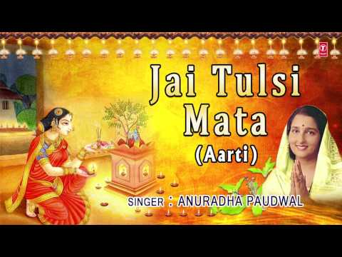 Xxx Mp4 Jai Tulsi Mata Aarti By ANURADHA PAUDWAL Full Audio Song Nau Deviyon Ki Aartiyan 3gp Sex