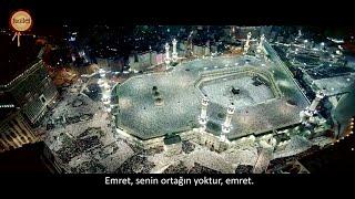 Lebbeyk Allahümme Lebbeyk (Etkileneceksiniz)