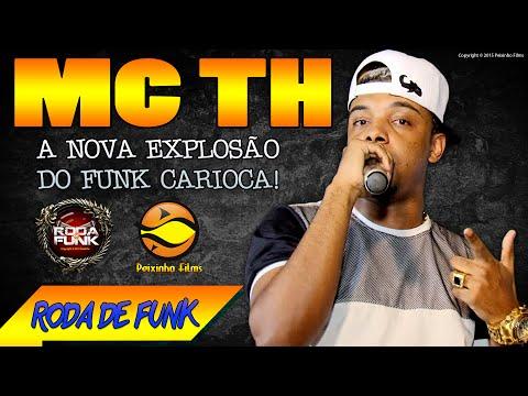 MC TH A Nova Sensação do Funk Carioca ao Vivo na Roda de Funk Exclusivo