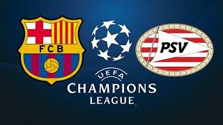 FIFA 18 BARCELONA VS PSV CHAMPIONS LEAGUE
