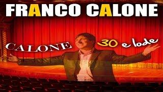FRANCO CALONE - 30 e lode vol.1 (live)