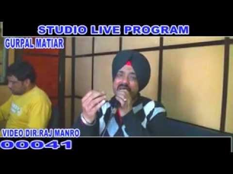 STUDIO LIVE PROGRAM SINGER GURPAL MATIAR ANCKER RAJ MANRO KHANNA