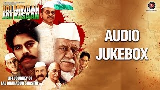 Jai Jawan Jai Kisaan Audio Jukebox   Om Puri, Prem Chopra & Jatin Khurana
