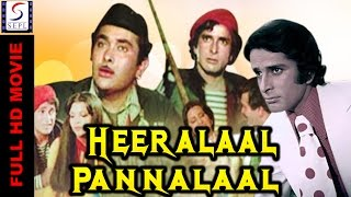 Heeralal Pannalal - Hindi Classic Blockbuster Movie
