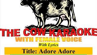 Adore Adore by kazi shuvo & sharalipi Bangla karaoke with Female Voice For male Singer