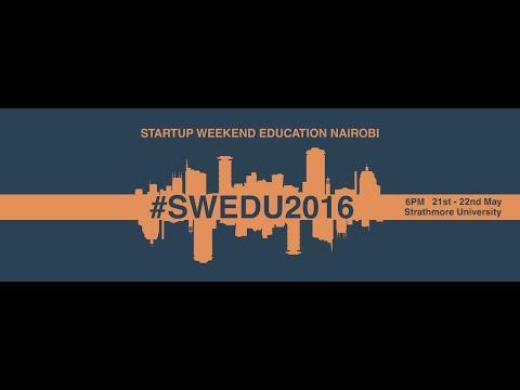 Xxx Mp4 Startup Weekend Education Kenya Recap May 22 23rd 2016 EdTech254 3gp Sex