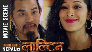 मेलिनाको दिन रात सपना देख्छ   Nepali Movie LALTEEN Scene 2017/2074   Dayahang Rai,  Priyanka Karki