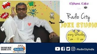 Radio City Joke Studio Week 58 Kishore Kaka