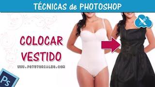 Como colocar ropa - Photoshop Tutorial Español