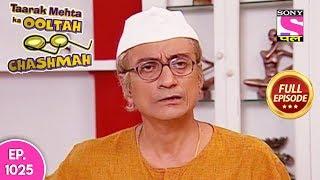 Taarak Mehta Ka Ooltah Chashmah - Full Episode 1025 - 24th  March, 2018