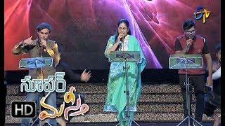 Vilaya Pralaya Moorthy Song |Malathi,Prasad,K.C Performance | Super Masti | Khammam | 25th June 2017