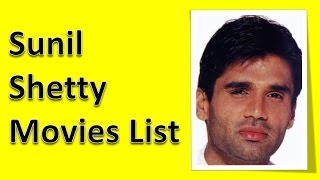 Sunil Shetty Movies List