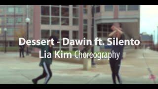 [COVER] Dessert - Dawin ft. Silento : Lia Kim Choreography