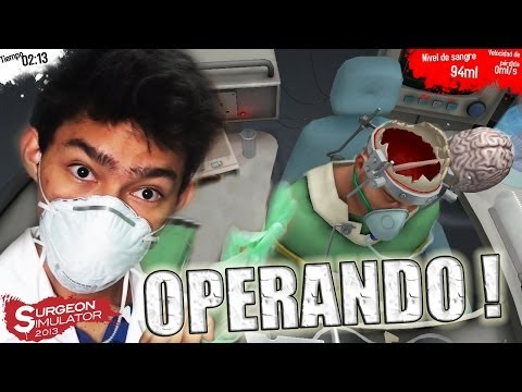 DOCTOR FERNAN AL RESCATE Operación de cerebro Surgeon Simulator 2013