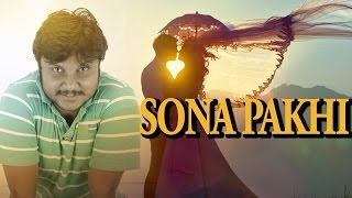 Sona Pakhi By S.M. Tushar | New Music Video - 2016