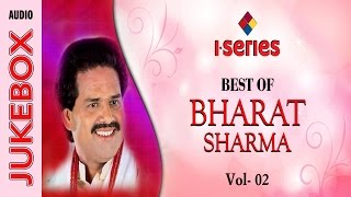 Bhojpuri Song | Jukebox  | Nirgun |  Bharat Sharma Hit Songs - Vol 2