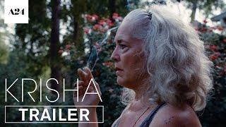 Krisha | Official Trailer HD | A24