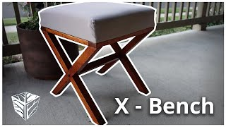 Building an X bench