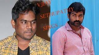 Vijay Sethupathi's sings for Yuvan Shankar Raja | Semma Botha Aagatha | Atharvaa