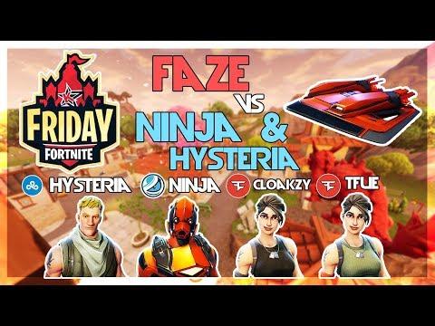 Ninja Cloud9 Hysteria Vs FaZe Tfue FaZe Cloakzy 🥊Fortnite Friday🥊 Fortnite