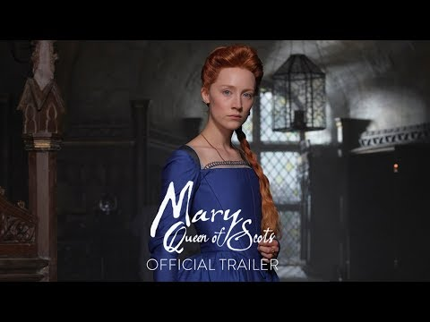 Xxx Mp4 MARY QUEEN OF SCOTS Official Trailer HD In Theaters December 3gp Sex