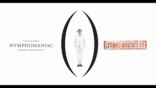 Nymphomaniac Extended Director's Cut - Trailer