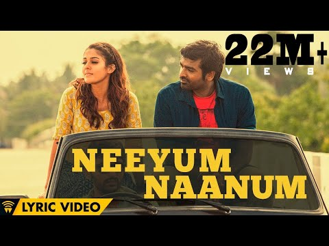 Naanum Rowdy Dhaan - Neeyum Naanum   Lyric Video   Neeti Mohan, Anirudh   Thamarai   Vignesh Shivan