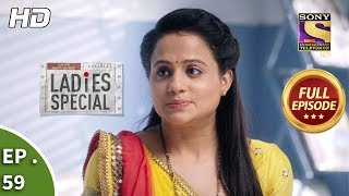 Ladies Special - Ep 59 - Full Episode - 15th February, 2019