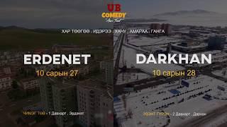 UB Comedy in Erdenet , Darkhan Tour 2018