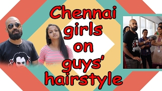 Chennai Girls on Guys' Hairstyles | Loudspeaker Epi 14 | Vox Pop | Madras Central
