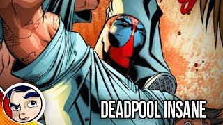 """Deadpool """"Officially Insane & In Prison"""" - Complete Story"""