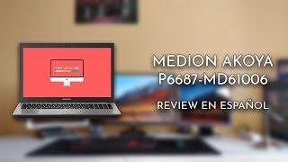 Medion Akoya P6687-MD61006. Review en español | ITXHardware