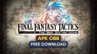 Final Fantasy Tactics Wotl Apk OBB for Android free Download 2019