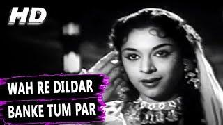 Wah Re Dildar Banke Tum Par | Asha Bhosle | Yeh Dil Kisko Doon 1963 Songs | Ragini