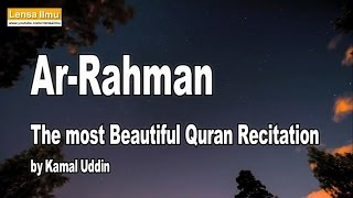 Bacaan Merdu Surah Ar Rahman (Menyentuh Hati) | The Most beautiful Quran