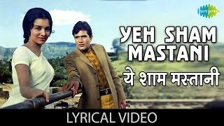 Yeh Sham Mastani With Lyrics         Kati Patang  Rajesh Khannaasha Parekh