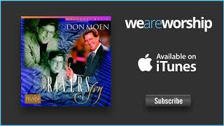 Don Moen - Come to the River of Life