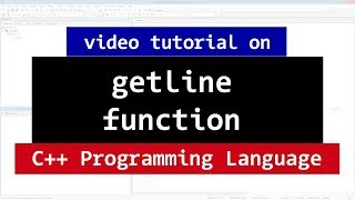 C++ getline Function | Reading an Entire Line from Streams | CPP Programming Video Tutorial