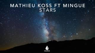 Mathieu Koss ft. Mingue - Stars (Extended Mix)
